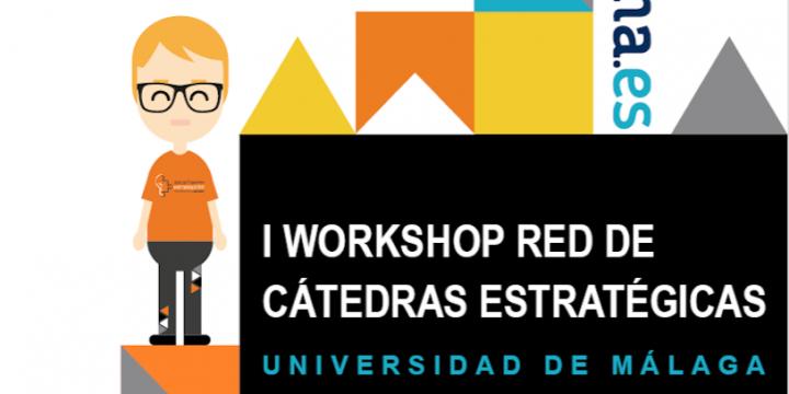 I Workshop Red de Cátedras Estratégicas